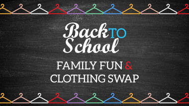 Back to School Family Fun & Clothing Swap